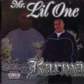 Mr. Lil One / Karma