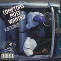 Comptons Most Wanted / Music To Driveby