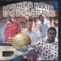 Southern Kartel / As The World Goes Round