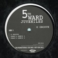 5th Ward Juveniles / G Groove