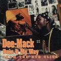 Dee-Mack / Doin It My Way