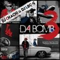 DJ Chachi & DJ Lbc-G / Da Bomb 3