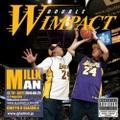 MILLKMAN / W Impact