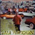 Speedy Loc / Cali Thuggin