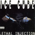 Ice Cube / Lethal Injection