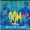 OCM / Watch How You Slang