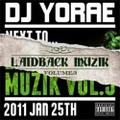 DJ Yorae / Laidback Muzik Volume.3