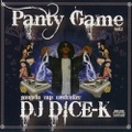 DJ Dice-K / Panty Game Vol.1