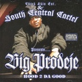 Big Prodeje / Hood 2 Da Good