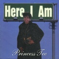 Princess Tee / Here I Am
