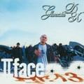 Ganxsta DX / II Face