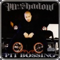 Mr.Shadow / Pit Bossing