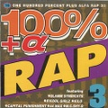 16 One Hundred Percent Plus Alfa Rap 3!!