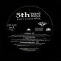 5th Ward Boyz / Hot Club Wax
