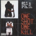 811 & Ph.D. / One Shot One Kill
