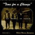 Robert Warren Enterprises / Time For A Change