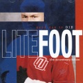 Litefoot / Good Day To Die