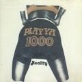 Playya 1000 / Reality