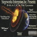 Siegeworks Ent. B-MACK & The Tycoons