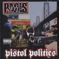 Paris / Pistol Politics