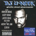 DJ U-Neek / Ghetto Street Pharmacist