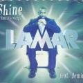 Lamar / Shine