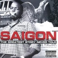 Saigon / The Greatest Story Never Told