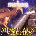 CD / MORT AUX VACHES