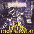 CD / EL DIOS DESOLLADO