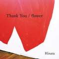 14h Single「Thank You / flower」