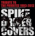 TRIBUTE TO THE PRIVATES 1983-2013