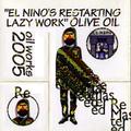 OILCD040 OLIVEOIL /Elnino'sRestartingLazywork