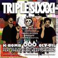 WN-012 K-BOMB x OLIVE OIL / TRIPLE SIXXX [CD] シリアル無し