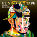 EL NINO / EL NINO MIX TAPE Mixed by DJ SHOE [MIXCD]
