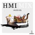 Olive Oil / HMI MIX [MixCDr]