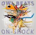OWL BEATS / ON-SHOCK [CD]