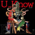 U_Know (Olive Oil x Miles Word) /  BELL [LP] 【初回生産限定】