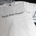 &quot;Rough , Black , Rugged&quot; T-SHIRTS