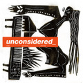 ICHIRO_ / unconsidered_ [CD]