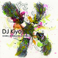 DJ Kiyo / ICHIRO_ TRADEMARK SOUND MIX [MixCDr]