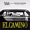 ELCAMINO - YAS Mixed by TATTOO MASTER