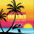 ROCKET LAUNCHER /CULTURE MIX IRIE VIBES VOL.1