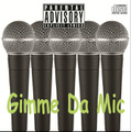 Gimme Da Mic / Various Artists