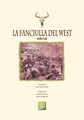 39. La Fanciulla del West(西部の娘)