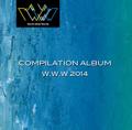COMPILATION ALBUM W.W.W 2014 / V.A.