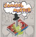 COMICAL MURDER / 抹 a.k.a. ナンブヒトシ