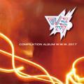 COMPILATION ALBUM W.W.W 2017 / V.A.