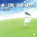 ASOBi DOKO #202 / らっぷびと