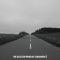 THE SELECTED WORKS OF TAMAONSEN 2 / 魂音泉