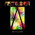 MELTOGLIDER / ALTOLITS